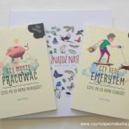 674. Czy muszę pracować?, Czy będę emerytem? i Znajdź nas!, czyli pomysłowe książki nie tylko dla przedszkolaków.