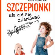 600. Szczepionki, nie daj się zwariować – opinia o książce okiem antyszczepionkowca.