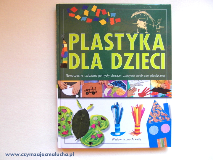 zabawy plastyczne dla dzieci