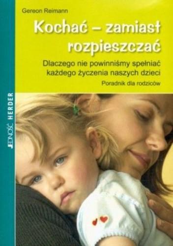 kochac-zamiast-rozpieszczac-b-iext3962666