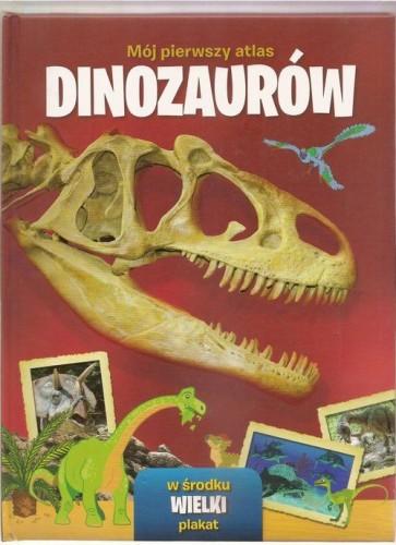 mój pierwszy atlas dinozaurów