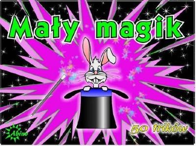 sztuczki dla dzieci mały magik